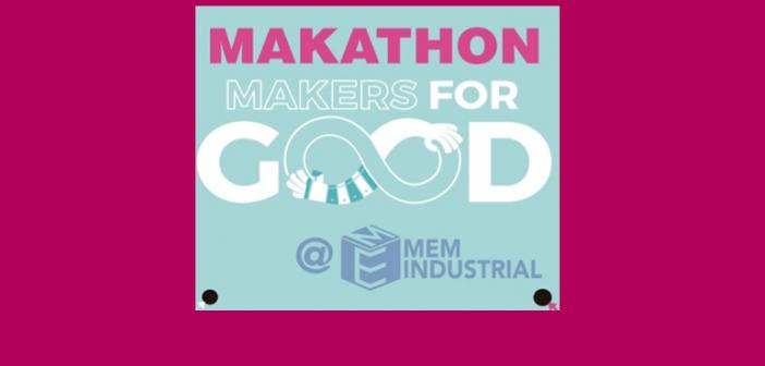 "MEM Industrial lanza el programa ""Makathon Makers for Good @ MEM 2020"""